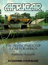 HOWARTH, Anthony - AFRICAR, The Development Of A Car For Africa.