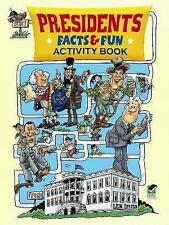 Presidents Facts and Fun Activity Book by Len Epstein (Paperback, 2012)