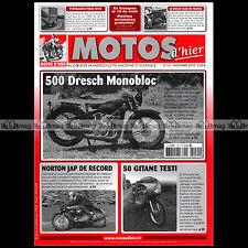 MOTOS D'HIER N°151 GITANE TEST 50 DRESCH 500 ERIC PATTERSON NORTON JAP MOTO TOUR