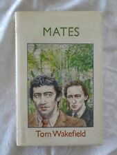Mates by Tom Wakefield | HC/DJ 1st Edn. (gay interest)