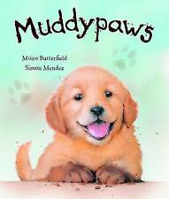Muddy Paws (Picture Book),  | Paperback Book | Acceptable | 9781445454177