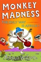 Monkey Madness: The Only Way is Africa! by Anna Wilson (Paperback) New Book