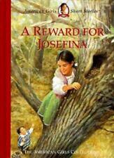 American Girls Short Story  A Reward for Josefina  (Hardcover)