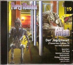 + Perry Rhodan Hörspiel Eins A Medien 19 Der Jagdplanet (Traversan-Zyklus 5)