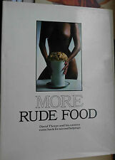 David Thorpe, Pierre Le Poste. More rude food, London: Guild 1985 hardcover