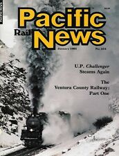 pacific rail news 254 jan.1985 up challenger ventura county eisenbahn elektrisch