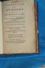INSTRUCTION SUR LES MESURES DEDUITES DE LA GRANDEUR DE LA TERRE..EDITION ORIGIN