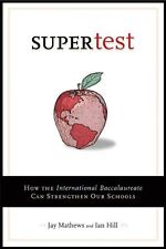 Supertest: How the International Baccalaureate Can