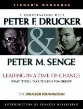 J-B Leader to Leader Institute/PF Drucker Foundation: Leading in a Time of...