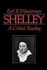 Shelley: A Critical Reading (Paperback or Softback)
