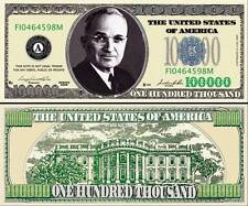 "TRUMAN Harry - BILLET ""100.000 DOLLAR US"" Collection President Million Histoire"