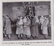 1930  --  UN ARBRE DE NOEL A LA CASERNE DE REUILLY   3G315