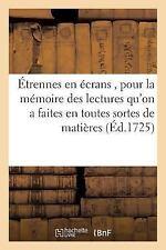 Etrennes en Ecrans, Rafraichir la Memoire des Lectures Qu'on a Faites en...