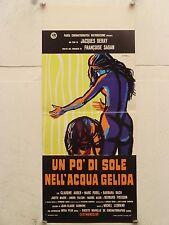 UN PO' DI SOLE NELL'ACQUA GELIDA regia Jacques Deray locandina orig. 1971