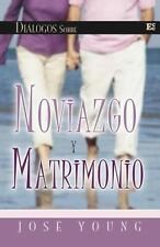 Dialogos Sobre Noviazgo y Matrimonio by Ing. Jose Young (1983, Paperback)
