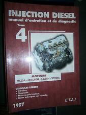 livre injection diesel ETAI 1997 tome4 : Mazda Mitsubishi Nissan Toyota