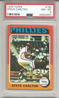 1975 TOPPS #185 STEVE CARLTON, PSA 8 NM-MT, HOF, PHILADELPHIA PHILLIES,  L@@K