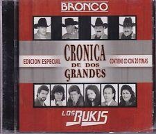 Bronco y Los Bukis Cronica de Dos Grandes Contiene 20 Temas 20 Canciones CD New