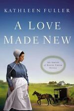 A Love Made New by Kathleen Fuller 2016 Paperback An Amish of Birch Creek Series