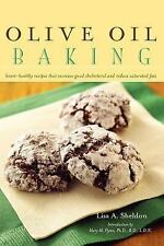 Olive Oil Baking: Healthy Recipes That Increase Good Cholesterol and R-ExLibrary