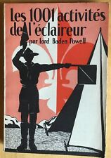 LORD BADEN POWELL LES 1001 ACTIVITÉS DE L'ECLAIREUR (1945)