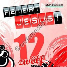 CD: FEIERT JESUS! 12 (Relaunch) - Lobpreis - Anbetung *NEU* °CM°