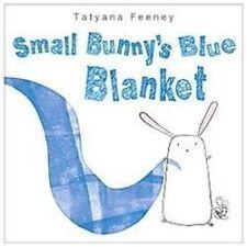 NEW Small Bunny's Blue Blanket 9780375870873 by Feeney, Tatyana