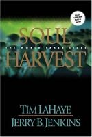 Soul Harvest: The World Takes Sides (Left Behind, Book 4) by Tim LaHaye, Jerry B