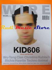 rivista WIRE 212/2001 Kid 606 Techno Animal Christina Kubisch Richie Hawtin Nocd