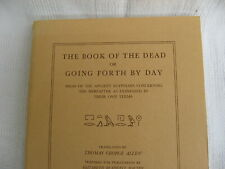 1974 The Book Of The Dead/Going Forth By Day-Translated Thomas George Allen-VGC