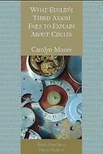 What Euclid� s Third Axiom Neglects To Mention About Circles by Carolyn Moore...