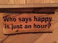 Laser Engraved Tree Log Slice Rustic Beer Happy Hour Man Cave Sign Wood Decor