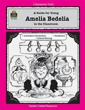 Literature Units: A Guide for Using Amelia Bedelia in the Classroom by Mary...