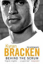 Good, Behind the Scrum: The Autobiography, Bracken, Kyran, Book