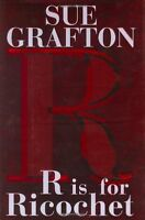 R is for Ricochet (A Kinsey Millhone Novel) by Sue Grafton