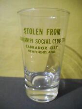 Ashuanipi Social Club,Labrador City,Newfoundland,Vintage Drink Glass