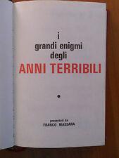 841E - I GRANDI ENIGMI DEGLI ANNI TERRIBILI ED. DE CREMILLE 1970