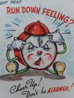1940-50s Vtg ANTHROPOMORPHIC CLOCK Don't Be ALARMED Cheer Up GREETING CARD