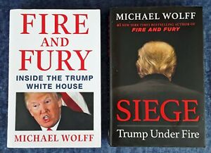 MICHAEL WOLFF - FIRE AND FURY + SIEGE - (2) HARDBACK BOOKS - TRUMP REL - ONE LOT