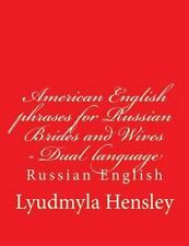American English Phrases for Russian Brides and Wives - Dual Language Russian...