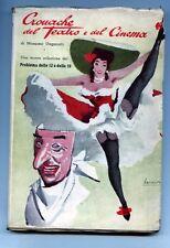 M.Ungaretti Cronache del Teatro e del Cinema 1951 con dedica dell'autore  R