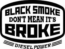 Black Smoke Don't Mean It's..Surf Vinyl Decal Sticker EURO JDM DUB VW Funny Jap