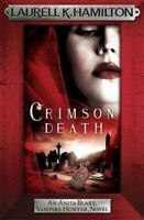 Crimson Death by Laurell K. Hamilton