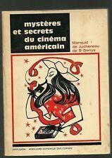 Mystères et secrets du cinéma Américain Juchereau 1971