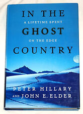 In the Ghost Country: A Lifetime Spent on the Edge by P Hillary, J Elder Signed