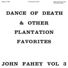 John Fahey - Vol 3 / Dance Of Death & Other Plantation Favorites 180G LP RE NEW