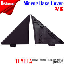 FOR Toyota Hilux LN85 LN90 111 106 4Runner Mark2 1988-97 Pair Mirror Base Cover