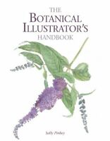 The Botanical Illustrator's Handbook [Paperback] Pinhey, Sally