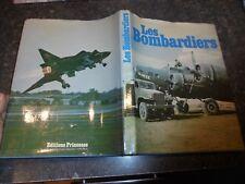 LES BOMBARDIERS Bill Gunston 1979 :Raf Usaf Armée de l'Air Ancien Avion Aviation