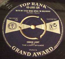 ENOCH LIGHT 1959 UK 45 - WITH MY EYES WIDE OPEN I'M DREAMING